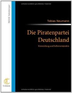 Die Piratenpartei Deutschland- Entwicklung und Selbstverständnis