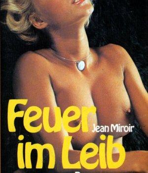Feuer im Leib ein erotisches eBooks Roman von Jean Miroir