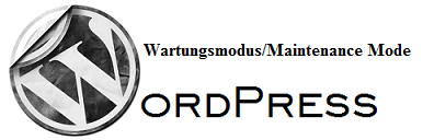 Wordpress-Wartungsmodus-Maintenance Mode funktion