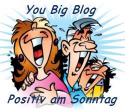 Serie 2 Positiv am Sonntag bei You Big Blog