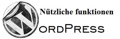 Wordpress-nuetzliche funktion