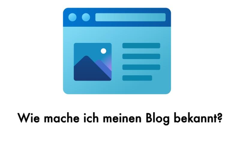 Wie mache ich meinen Blog bekannt