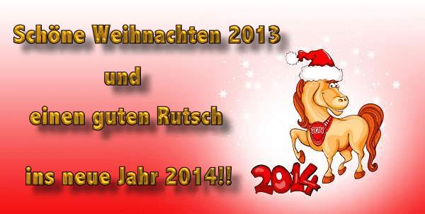 Schöne Weihnachten 2013 und einen guten Rutsch ins neue Jahr 2014!